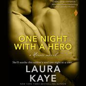 One Night with a Hero by  Laura Kaye audiobook