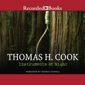 Instruments of Night by  Thomas H. Cook audiobook