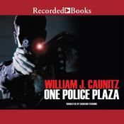 One Police Plaza by  William J. Caunitz audiobook