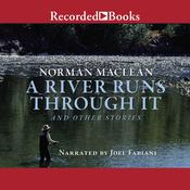 A River Runs Through It by  Norman Maclean audiobook