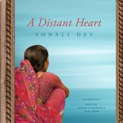 A Distant Heart by  Sonali Dev audiobook