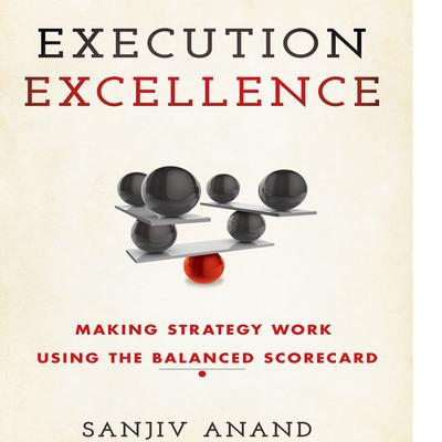 Execution Excellence by Sanjiv Anand audiobook
