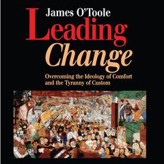 Leading Change by James O'Toole audiobook