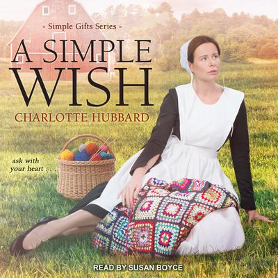 A Simple Wish by Charlotte Hubbard audiobook