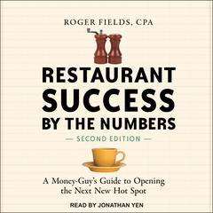 Restaurant Success by the Numbers, Second Edition by Roger Fields audiobook