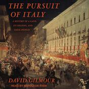 The Pursuit of Italy by  David Gilmour audiobook