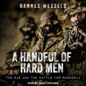 A Handful of Hard Men by  Hannes Wessels audiobook