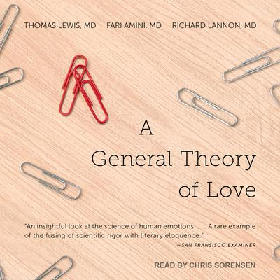 A General Theory of Love by Thomas Lewis audiobook