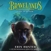 Bravelands #2: Code of Honor by  Erin Hunter audiobook