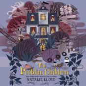 The Problim Children by  Natalie Lloyd audiobook