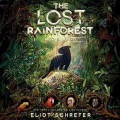 The Lost Rainforest: Mez's Magic