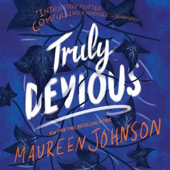 Truly Devious by Maureen Johnson audiobook