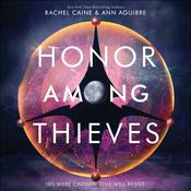 Honor Among Thieves by  Ann Aguirre audiobook