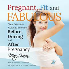 Pregnant, Fit, and Fabulous