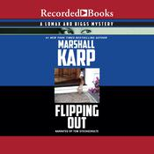 Flipping Out by  Marshall Karp audiobook