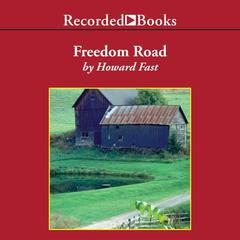 Freedom Road by Howard Fast audiobook