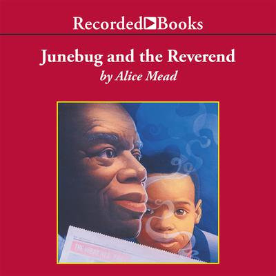 Junebug and the Reverend by Alice Mead audiobook