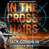 In the Crosshairs by  Donald A. Davis audiobook