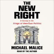 The New Right by  Michael Malice audiobook