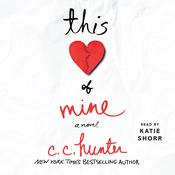 This Heart of Mine by  C. C. Hunter audiobook