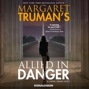 Margaret Truman's Allied in Danger by  Donald Bain audiobook