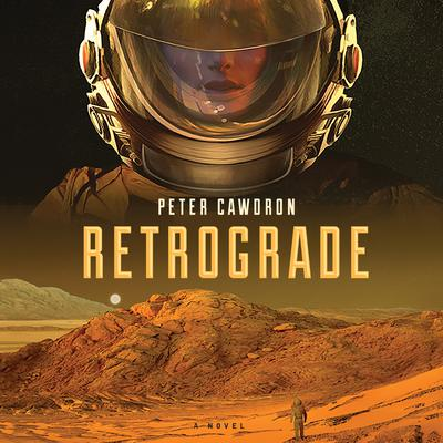 Retrograde by Peter Cawdron audiobook
