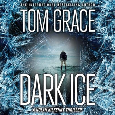 Dark Ice by Tom Grace audiobook