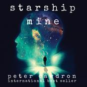 Starship Mine by  Peter Cawdron audiobook