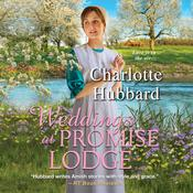 Weddings at Promise Lodge by  Charlotte Hubbard audiobook
