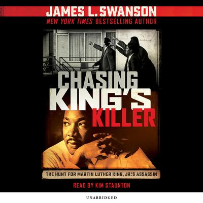 Chasing King's Killer by James L. Swanson audiobook