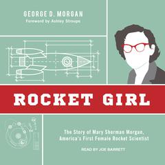 Rocket Girl by George D. Morgan audiobook