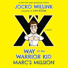 Marc's Mission by Jocko Willink audiobook