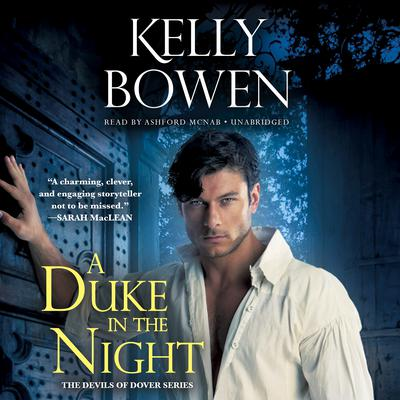 A Duke in the Night by Kelly Bowen audiobook
