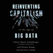 Reinventing Capitalism in the Age of Big Data by  Thomas Ramge audiobook