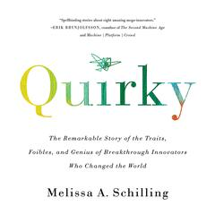 Quirky by Melissa A. Schilling audiobook