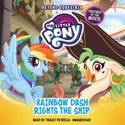 My Little Pony: Beyond Equestria: Rainbow Dash Rights the Ship by  G. M. Berrow audiobook
