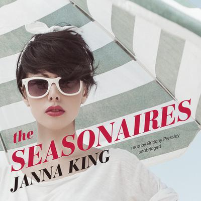 The Seasonaires by Janna King audiobook