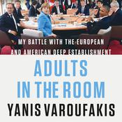 Adults in the Room by  Yanis Varoufakis audiobook