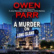 A Murder on Long Island by  Owen Parr audiobook