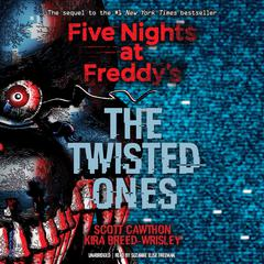 The Twisted Ones by Scott Cawthon audiobook