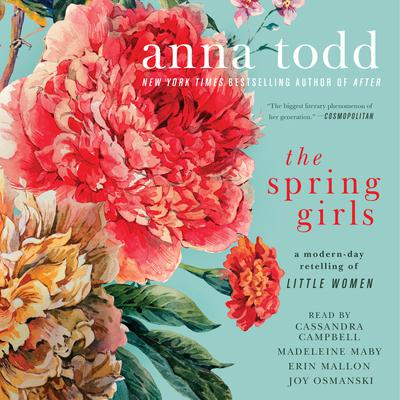 The Spring Girls by Anna Todd audiobook