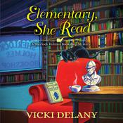 Elementary, She Read by  Vicki Delany audiobook