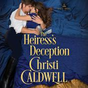 The Heiress's Deception by  Christi Caldwell audiobook