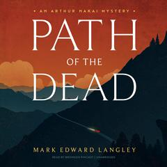 Path of the Dead by Mark Edward Langley