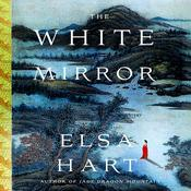 The White Mirror by  Elsa Hart audiobook
