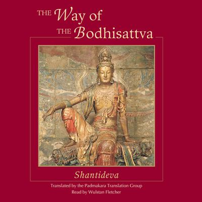 The Way of the Bodhisattva by Shantideva  audiobook