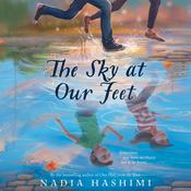 The Sky at Our Feet by  Nadia Hashimi audiobook