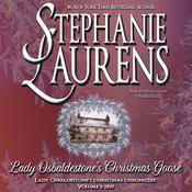 Lady Osbaldestone's Christmas Goose by  Stephanie Laurens audiobook