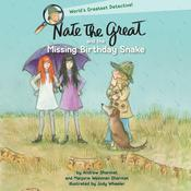 Nate the Great and the Missing Birthday Snake by  Andrew Sharmat audiobook