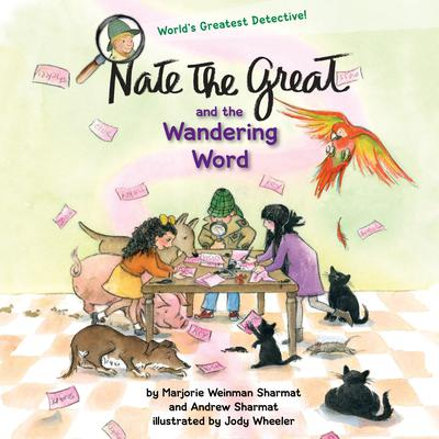 Nate the Great and the Wandering Word by Marjorie Weinman Sharmat audiobook